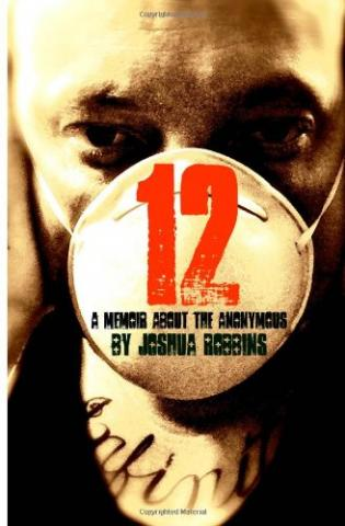 12: A Memoir About the Anonymous