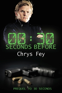 30 Seconds Before (book) by Chrys Fey