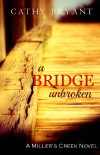 A Bridge Unbroken (book) by Cathy Bryant