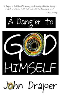 A Danger to God Himself - Book cover
