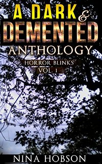 A Dark & Demented Anthology: Horror Blinks (Vol. 1) - Book cover