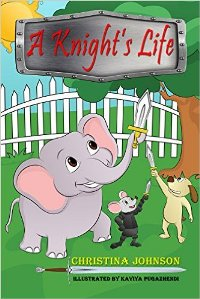 A Knight's Life (children's book) by Christina Johnson