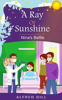 A Ray of Sunshine: Nina's Battle - Book cover