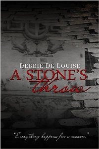 A Stone's Throw (book) by Debbie De Louise