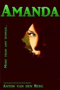Amanda: More than any woman (book) by Anton L van den Berg