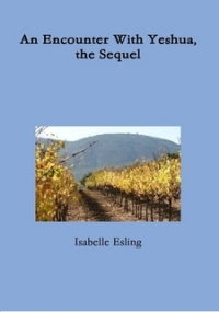 An Encounter with Yeshua the Sequel (book) by Isabelle Esling