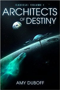 Architects of Destiny (Cadicle #1) book by Amy DuBoff