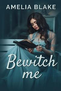 Bewitch Me - Book cover
