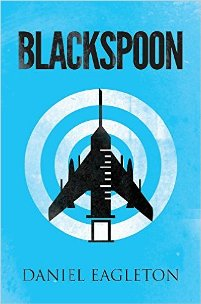 Blackspoon (book) by Daniel Eagleton
