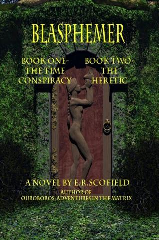 Blasphemer, the Time Conspiracy and the Heretic (book image did not load)