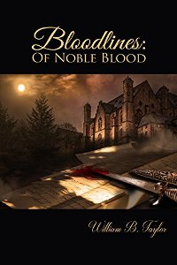 Bloodlines: Of Noble Blood - Book cover