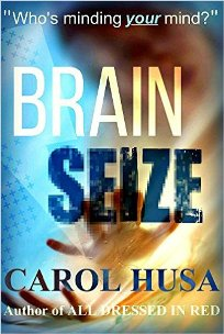 Brain Seize (book) by Carol Husa