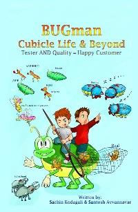 BUGman: Cubicle Life & Beyond (book) by Santosh Avvannavar
