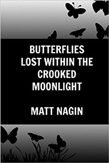 Butterflies Lost Within The Crooked Moonlight - Book cover