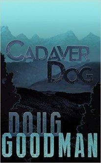 Cadaver Dog (book) by Doug Goodman