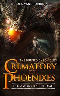 Crematory for Phoenixes: Not a word for the dead - Book cover