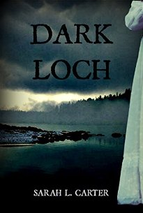 Dark Loch (book) by Sarah Carter