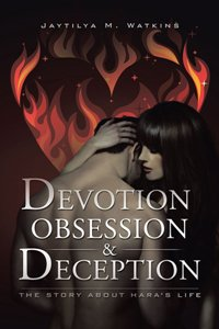 Devotion, Obsession, & Deception - Book Image Did Not Load!