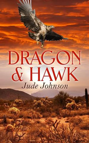 Dragon & Hawk (Book One; series)