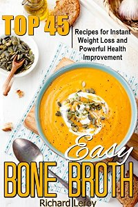 EASY BONE BROTH (book) by Richard Leroy