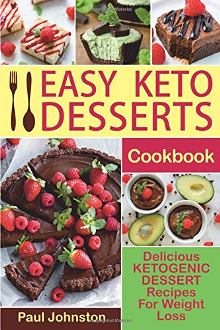 Easy Keto Desserts Cookbook - Book cover