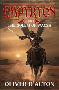 Empyryon: Book 1 The Golem of Wacza - Book cover