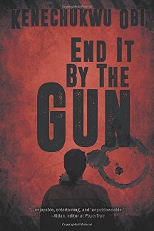 End It by the Gun - Book cover