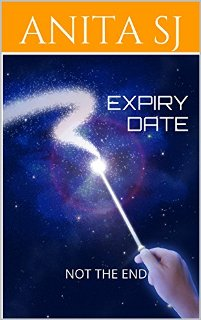 Expiry Date: Not The End (book) by Anita S J