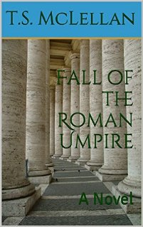 Fall of the Roman Umpire (book) by T.S. McLellan