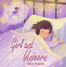 Girl and Unicorn - Bedtime Story - Book cover