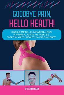 Goodbye Pain, Hello Health! - Book cover