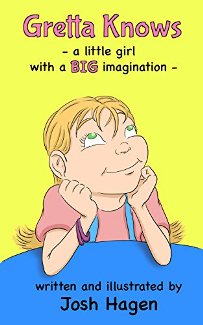 Gretta Knows: a little girl with a BIG imagination - Book cover