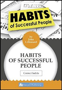Habits Of Successful People. Correct Habits - Book cover