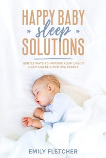 Happy Baby Sleep Solutions - Book cover