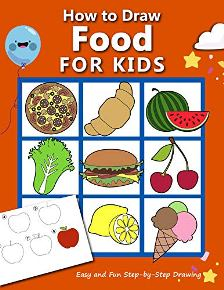How to Draw Food For Kids - Book cover