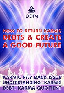 How To Return Karmic Debts And Create A Good Future - Book cover