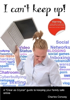 I Can't Keep Up! A 'Clear as Crystal' guide to keeping your family safe online