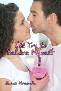 I'll Try to Behave Myself (book) by June Kramin