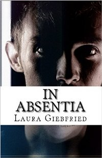 In Absentia (book) by Laura Giebfried