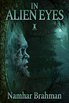 In Alien Eyes: Part 1 - Book cover