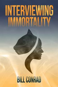 Interviewing Immortality - Book cover