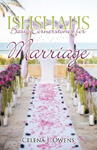 Ishshahs: Basic Cornerstones for Marriage (book) by Celena Owens