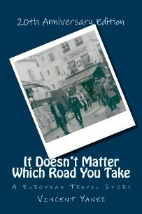 It Doesn't Matter Which Road You Take - Book cover
