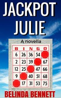 Jackpot Julie (book) by Belinda Bennett