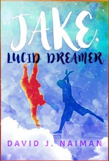 Jake, Lucid Dreamer - Book cover