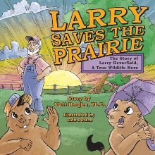 Larry Saves the Prairie (book) by Matt Bergles