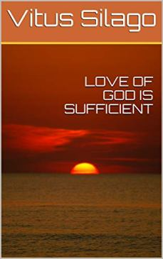 LOVE OF GOD IS SUFFICIENT - Book cover