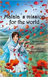 Malala's Mission For The World (book) by Aida Zaciragic