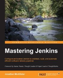 Mastering Jenkins (book) by Jonathan McAllister