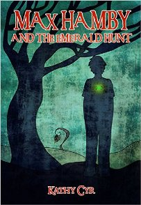 Max Hamby and the Emerald Hunt (book) by Kathy Cyr